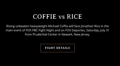 El Peso Pesado Invicto Michael Coffie se Enfrentará a Jonathan Rice